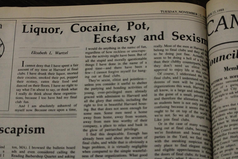 Elizabeth L. Wurtzel '89 wrote several columns in The Crimson, including a rebuke of final clubs published in Nov. 1988.