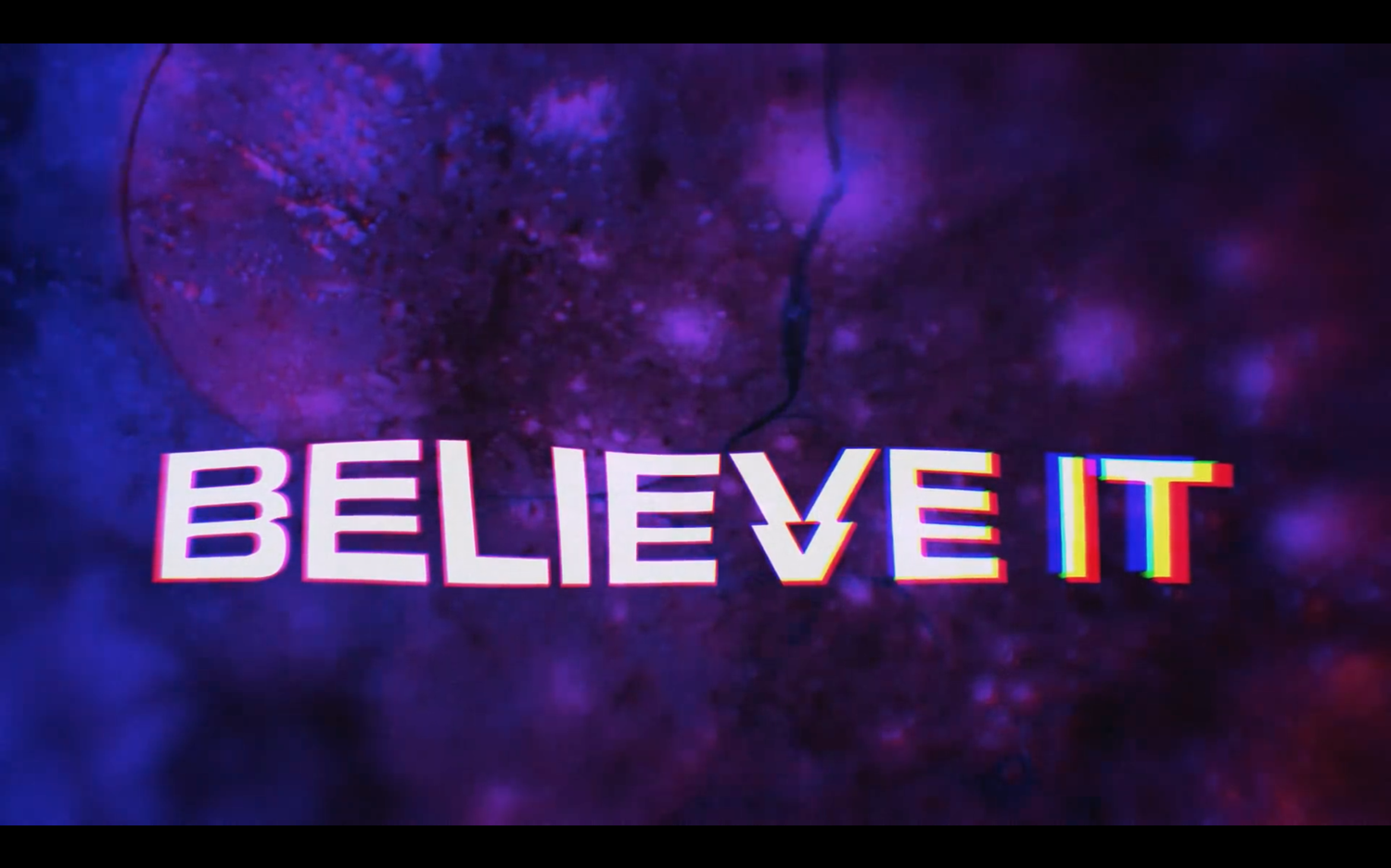 "Still from the music video for ""BELIEVE IT."""