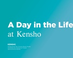 Kensho Day in the Life