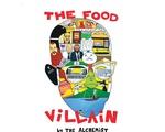 "Album cover for The Alchemist's ""The Food Villain"""