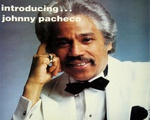 """""""Introducing Johnny Pacheco"""""""
