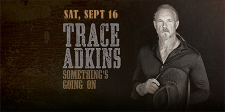 Get tickets to trace adkins meet greet package at forum river open uri20170712 4 jblbb11499883028 m4hsunfo