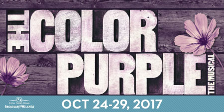 Get Tickets To The Color Purple The Musical At Fox Theatre Atlanta