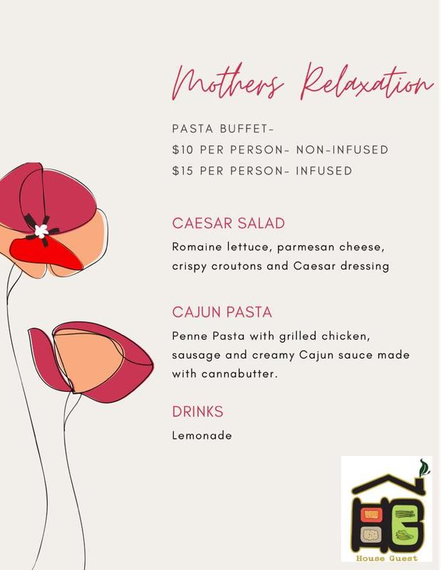 Mothers Relaxation- Infused Pasta Buffet
