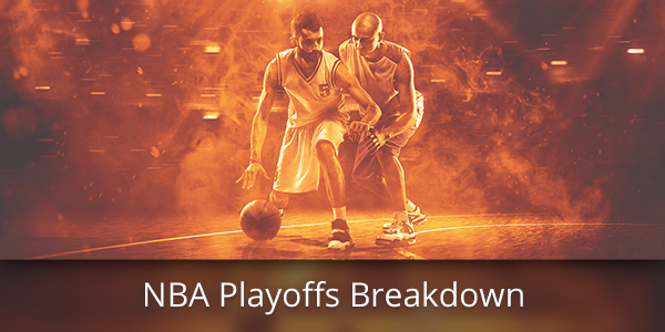 NBA Playoffs Breakdown