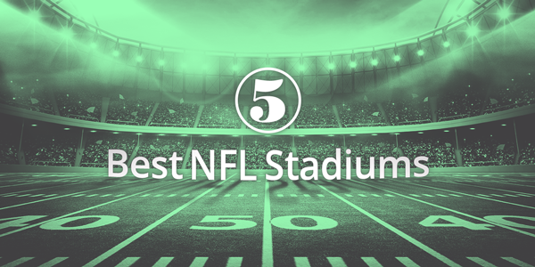 5 Best NFL Stadiums
