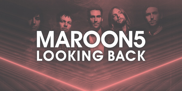 Maroon 5: Looking Back