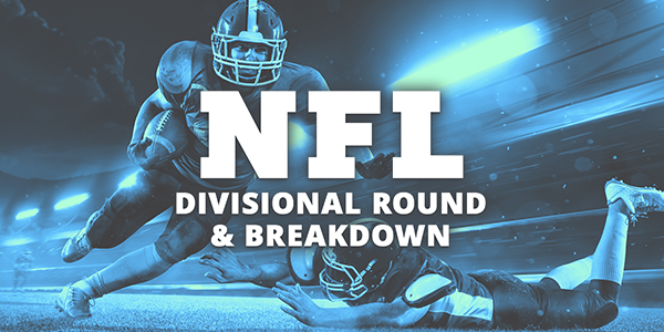 NFL Divisional Round Breakdown