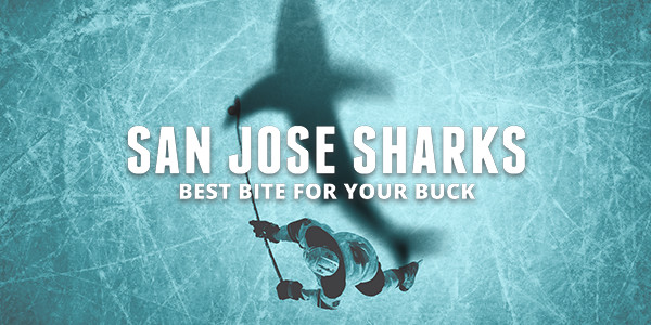 San Jose Sharks: Best Bite for Your Buck