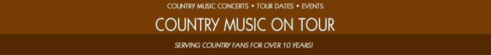 Country Concert Tickets from Country Music On Tour