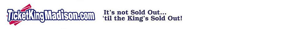 www.ticketkingmadison.com