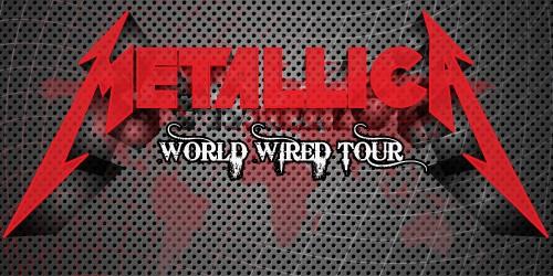Metallica World Wired Tour!