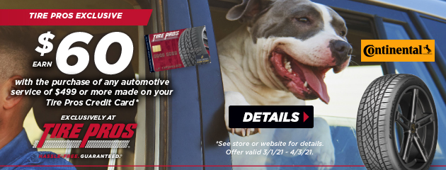 Earn $60 with the Purchase of any Automotive Service of $499 or more made on your Tire Pros Credit Card