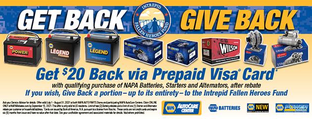 Get Back : Give Back! Get $20 Back on Qualifying NAPA Batteries , Starters and Alternators.