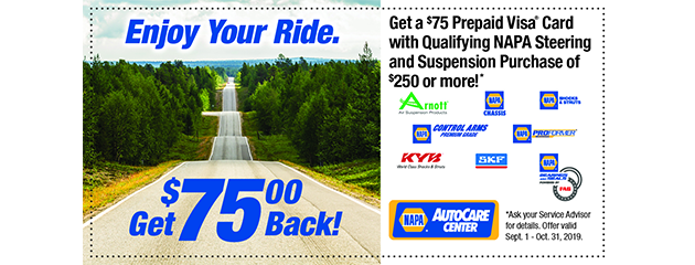 Get a $75 Prepaid Visa Card with Qualifying NAPA Steering and Suspension Purchase of $250 or more!