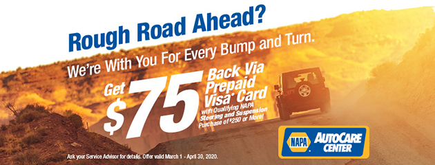 $75 Back with Qualifying NAPA Steering and Suspension Purchase of $250 or more!