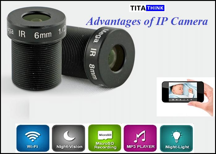 Advantages of IP Camera