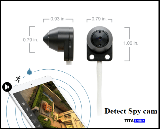 Detect Spy cam — Simple & Useful Ways for You