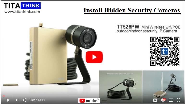Install Hidden Security Cameras