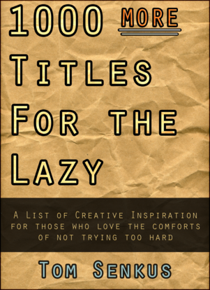 1,000 More Titles for the Lazy