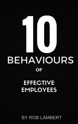 10 Behaviours Of Effective Employees