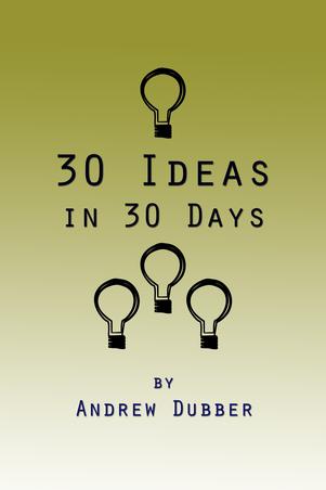 30 Ideas in 30 Days
