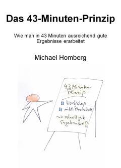 Das 43-Minuten-Prinzip