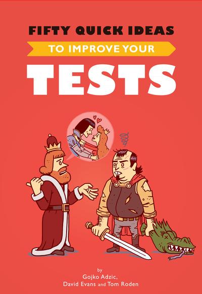 Fifty quick ideas to by gojko adzic et al pdfipadkindle fifty quick ideas to improve your tests fandeluxe Choice Image