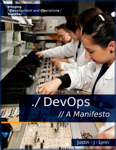 DevOps: A Manifesto