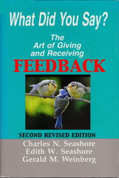 What Did You Say?  The Art of Giving and Receiving Feedback cover page