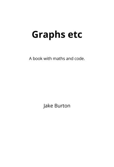 Graphs etc