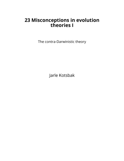 23 Misconceptions in evolution theories I