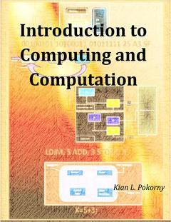 Introduction to Computing and Computation