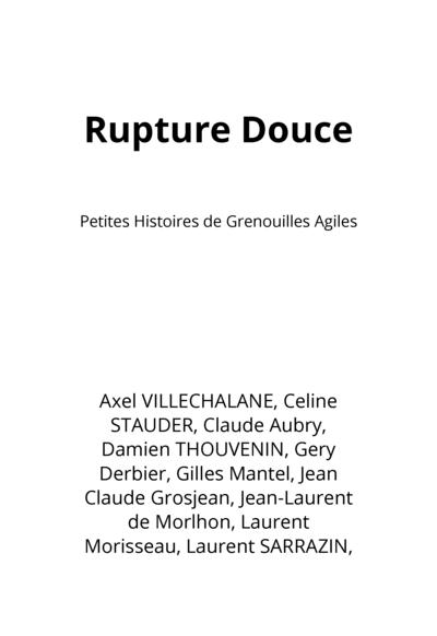 Rupture Douce