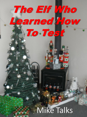 The Elf Who Learned How To Test