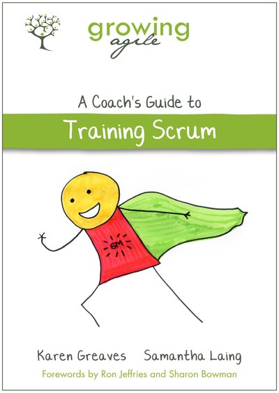 Growing Agile: A Coach's Guide to Training Scrum cover page
