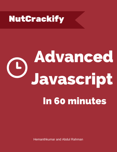 Advanced Javascript in 60 minutes