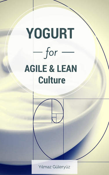 YOGURT for Agile & Lean Culture