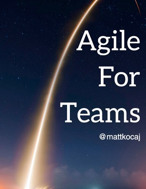 Agile For Teams