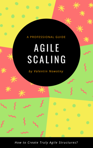 Agile Scaling: A Professional Guide