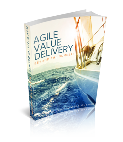 Agile Value Delivery - Beyond the Numbers