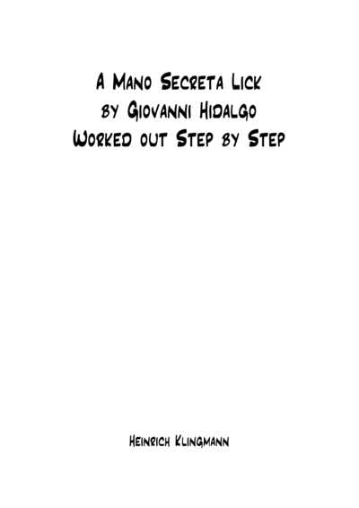 A Mano Secreta Lick by Giovanni Hidalgo Worked Out Step by Step