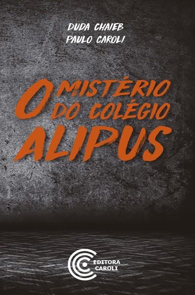 O mistério do colégio alipus