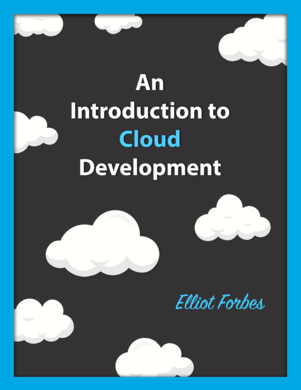 An Introduction to Cloud Development