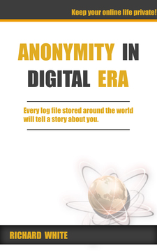 Anonymity in Digital Era