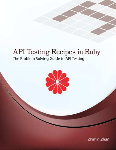API Testing Recipes in Ruby