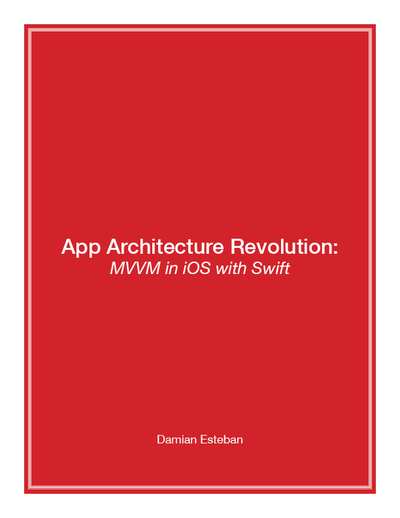 App Architecture Revolution: MVVM in iOS with Swift