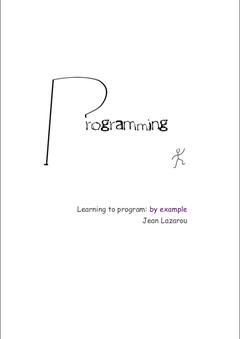 Apprendre à programmer: par l'exemple