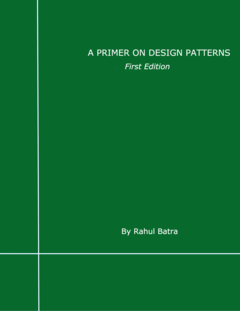 A Primer on Design Patterns