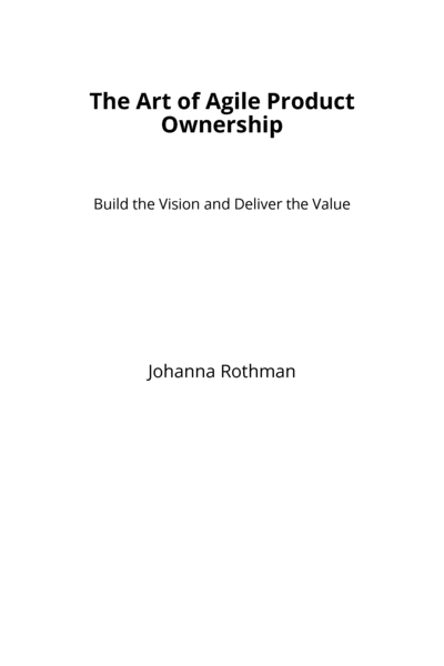 The Art of Agile Product Ownership